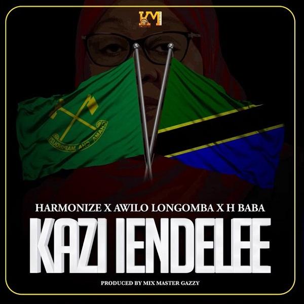 Harmonize – Kazi Iendelee ft H Baba Awilo Longomba