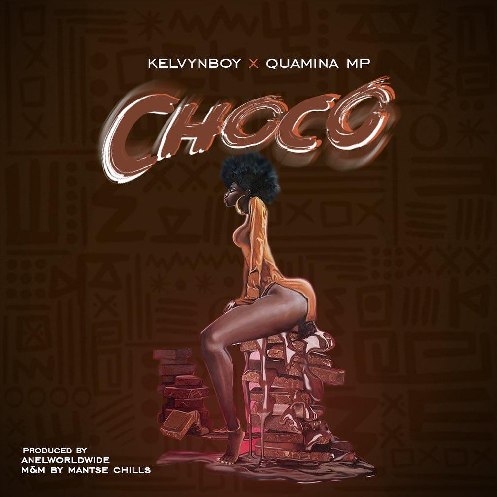 Kelvyn Boy – Choco Ft Quamina MP