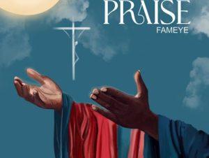 fameye Praise cover art 500x500 1