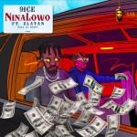 9ice – Ninalowo Ft Zlatan 1