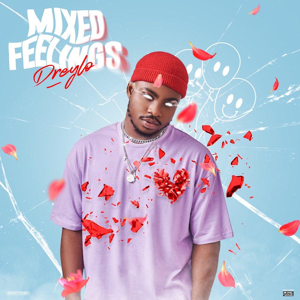Dreylo Mixed Feelings 2