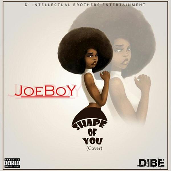Joeboy Shape of You Cover 1