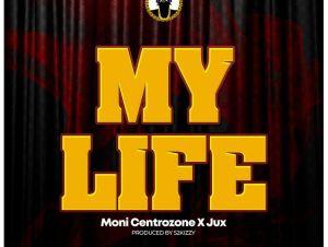 moni centrozone ft jux my life
