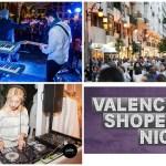 Regresa la Valencia Shopening Night: más de 250 tiendas abiertas en la noche del 1 de junio