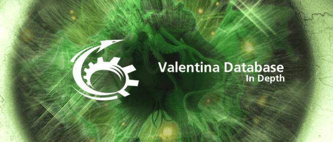 Valentina Database In Depth