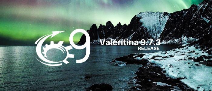 Valentina Release 9.7.3