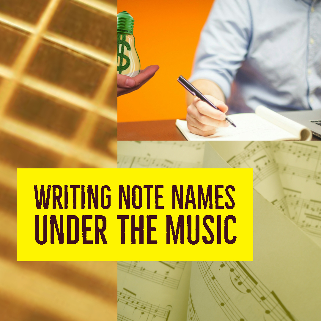 Writing note names bellow the music