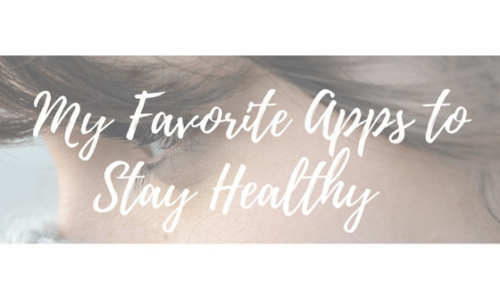 My favorite apps to stay healthy