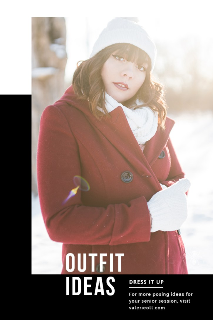 senior girl poses in red coat and white hat, gloves and scarf in winter. Text reads: outfit ideas, dress it up, for more posing ideas for your senior session, visit valerieott.com