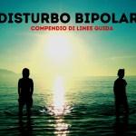 disturbo-bipolare-linee-guida