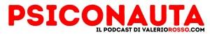 psiconauta-podcast-valerio-rosso-titolo