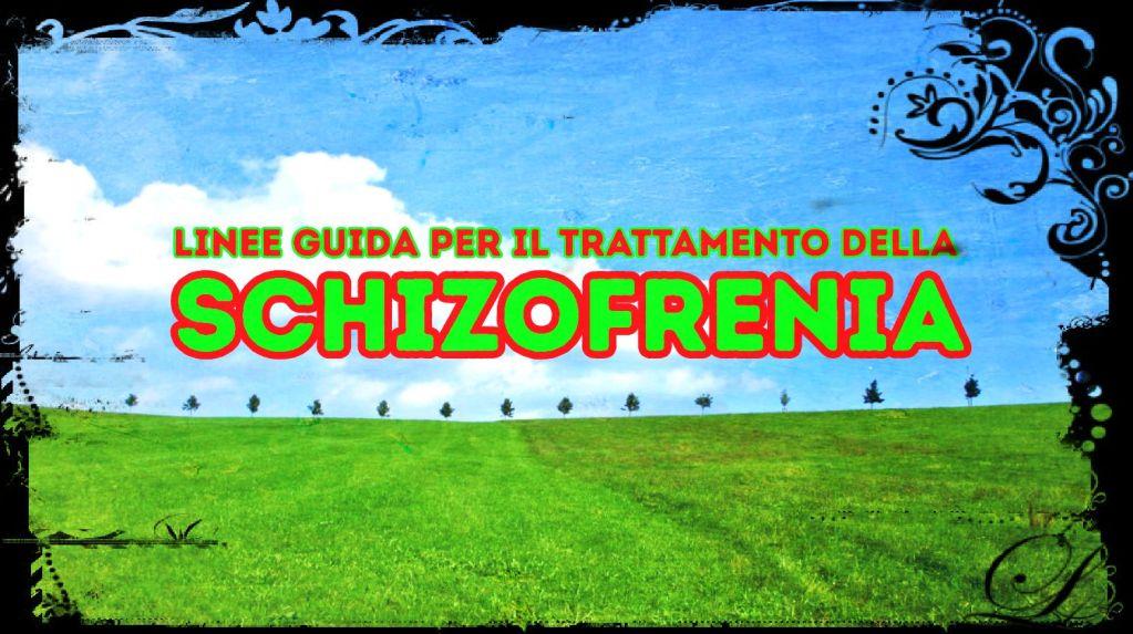 linee-guida-per-il-trattamento-della-schizofrenia