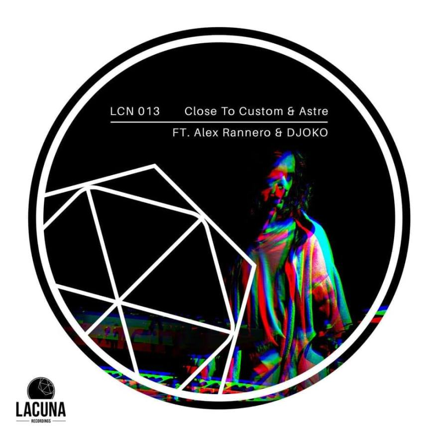 The emerging artists CLOSE TO CUSTOM & ASTRE are in charge of the new release LCN 013, including top remixes by ALEX RANERRO and DJOKO.
