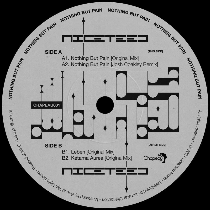 """Chapeu Music se complace en presentar su 1ra edición limitada en vinilo de Niceteed titulada """"Nothing But Pain EP"""". Un disco áspero y oscuro envuelto en grooves crudos, sin limites y con bajos contundentes orientados a la pista de baile."""