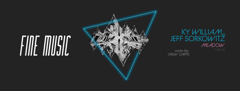 Para el catálogo FM119 de Fine Music, presentan a los talentosos artistas Ky William y Jeff Sorkowitz, como los protagonistas del EP titulado Meadow; que incluye un remix de Drew Dapps.