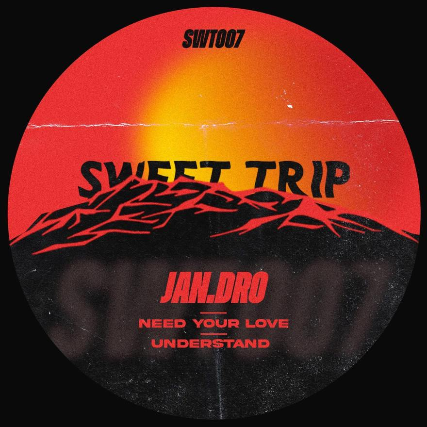 Mexican talent Jan.dro releases Need Your Love EP, on Sweet Trip Music label's catalog.