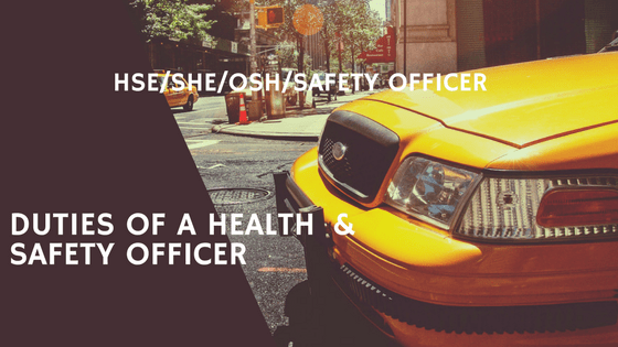 Safety officer 40 Duties in a workplace