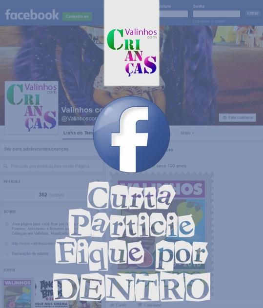 Facebook.com/valinhoscomcriancas