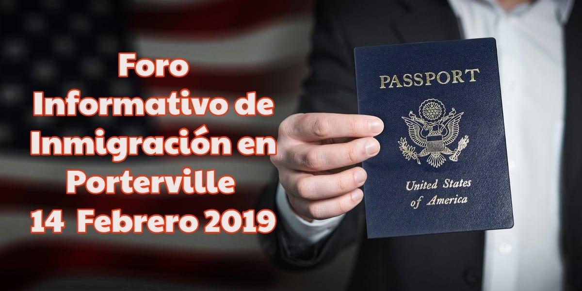 Foro Informativo de Inmigración en Porterville 14 de Febrero 2019 CVIIC