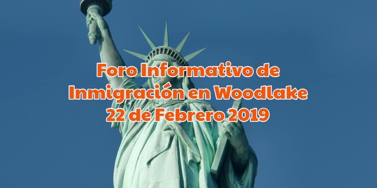 Foro Informativo de Inmigración en Woodlake 22 de Febrero 2019 CVIIC