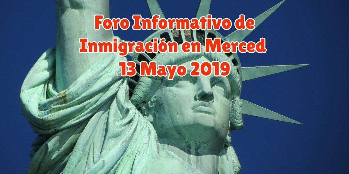 Foro Informativo de Inmigración en Merced 13 Mayo 2019 CVIIC