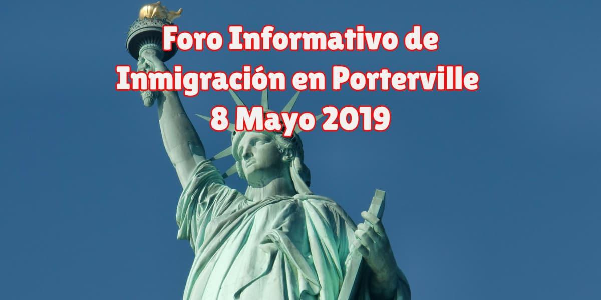 Foro Informativo de Inmigración en Porterville 8 Mayo 2019 CVIIC