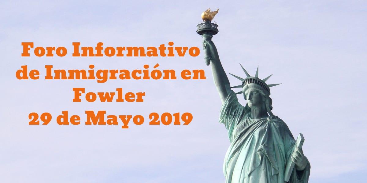 Foro Informativo de Inmigración en Fowler 29 de Mayo 2019 Biblioteca Publica