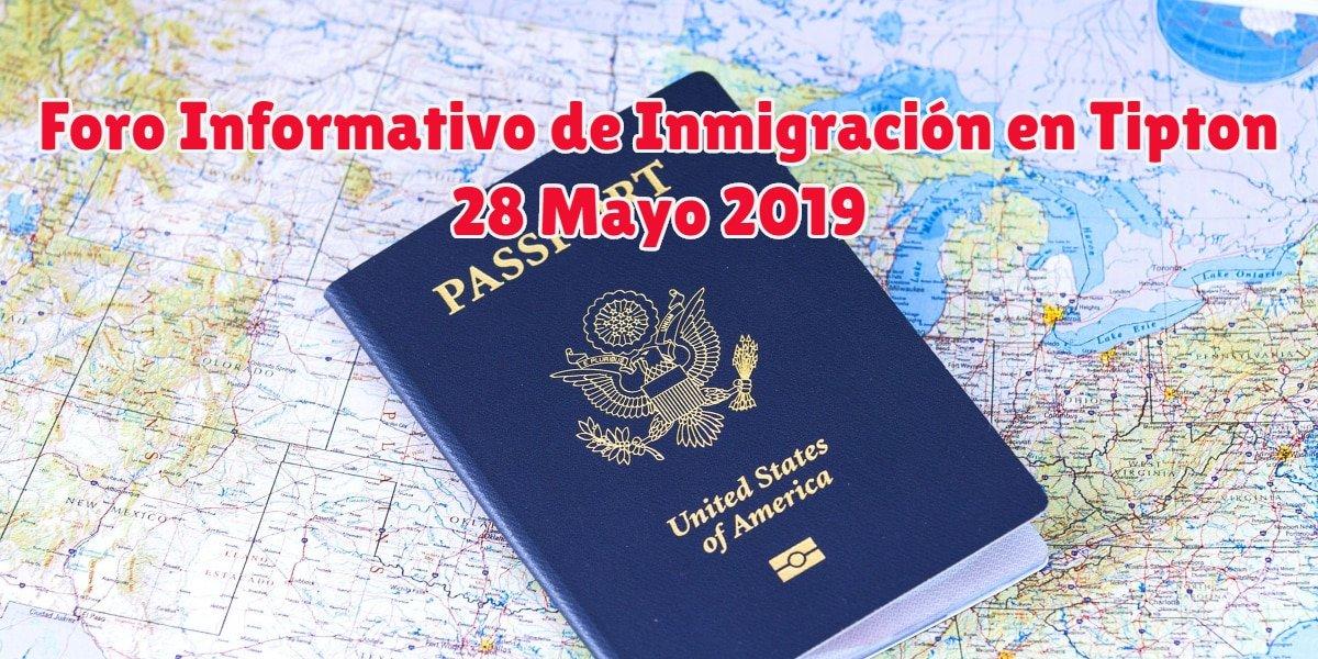 Foro Informativo de Inmigración en Tipton 28 Mayo 2019 CVIIC