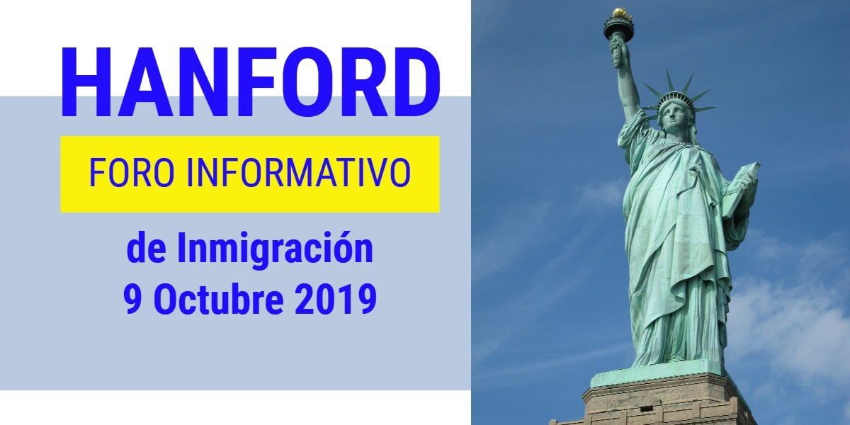 Foro Informativo de Inmigración en Hanford 9 Octubre 2019 CVIIC