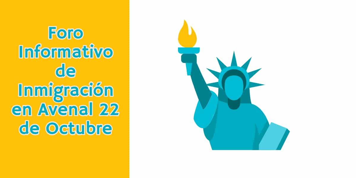 Foro Informativo de Inmigración en Avenal 22 de Octubre 2019