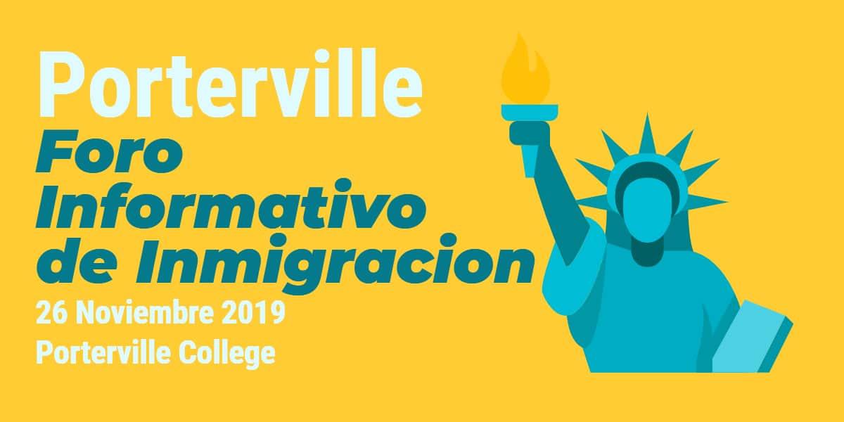 Foro Informativo de Inmigración en Porterville 26 Noviembre 2019 CVIIC