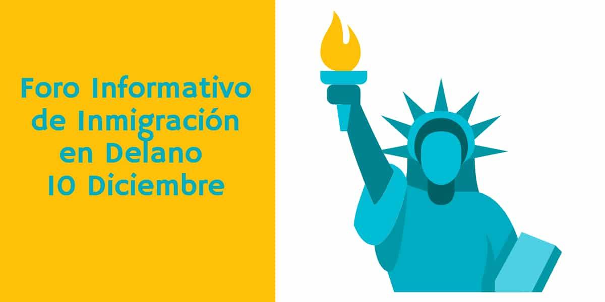 Foro Informativo de Inmigración en Delano 10 Diciembre 2019 CVIIC
