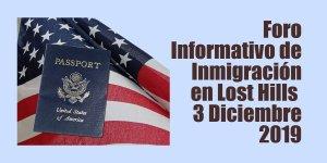 Foro Informativo de Inmigración en Lost Hills 3 Diciembre 2019