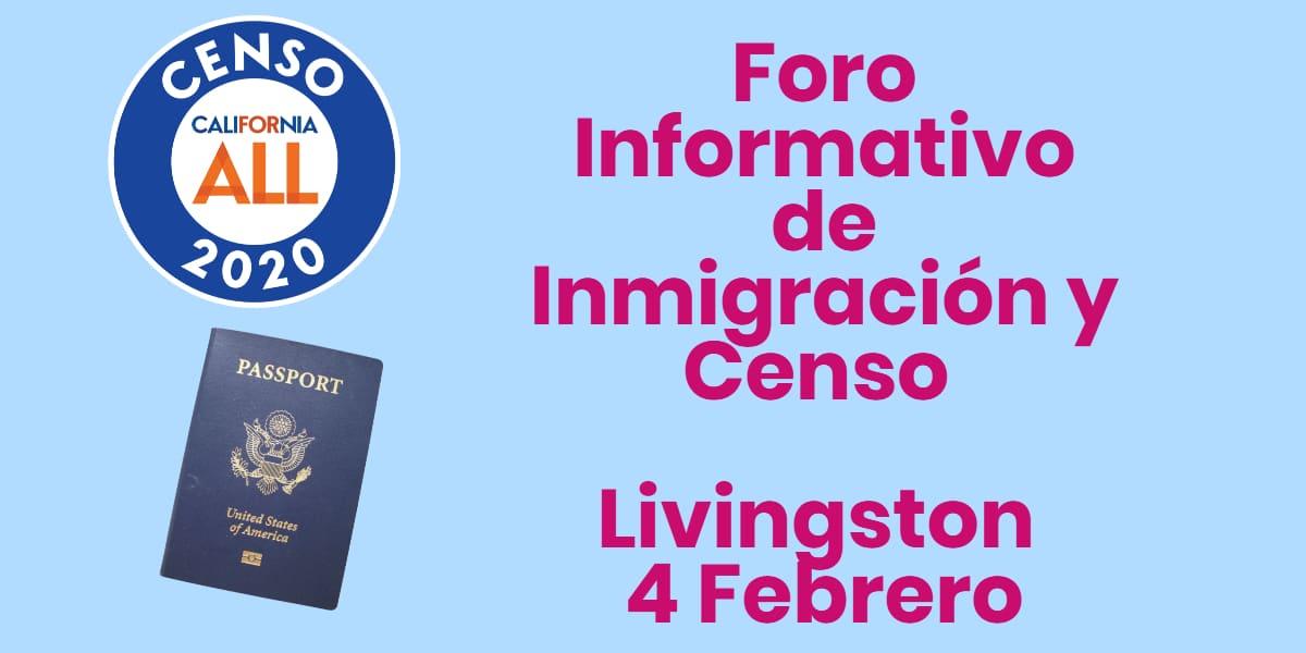 Foro Informativo de Inmigración y Censo en Livingston 4 Febrero 2020 CVIIC