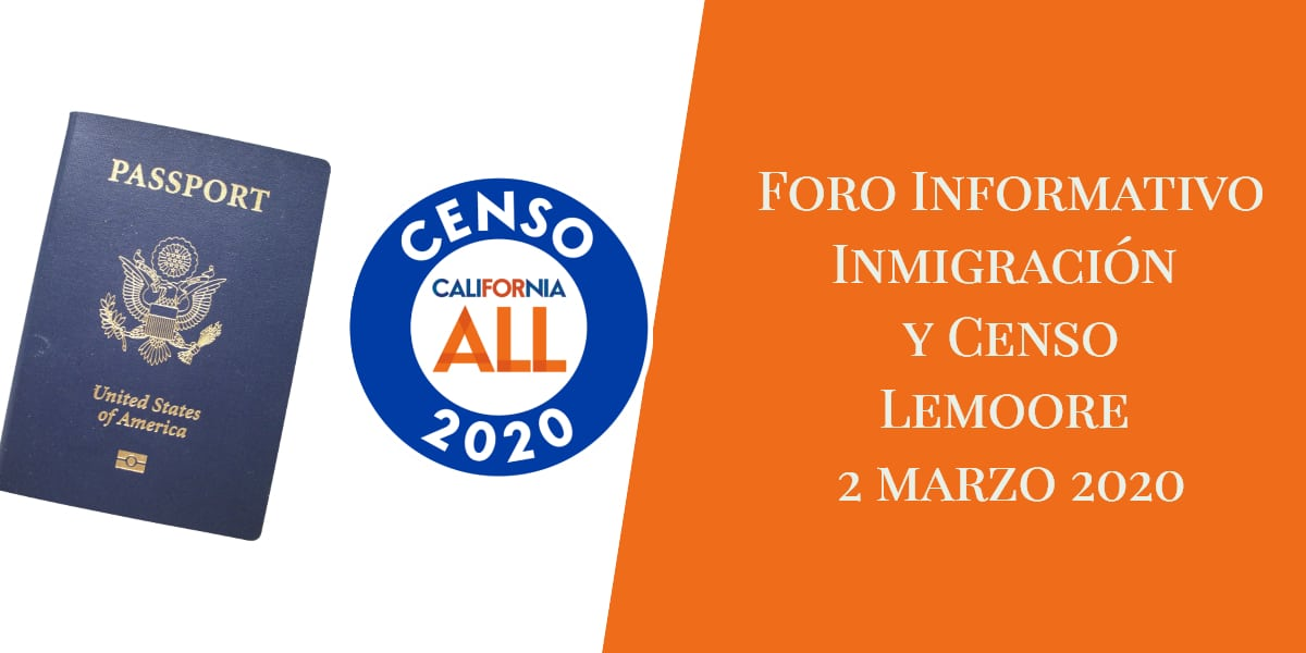 Foro Informativo de Inmigración y Censo en Lemoore 2 Marzo 2020 CVIIC