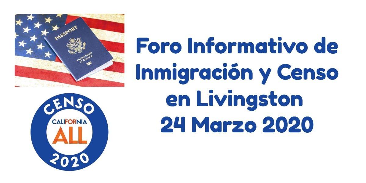 Foro Informativo de Inmigración y Censo en Livingston 24 Marzo 2020 CVIIC