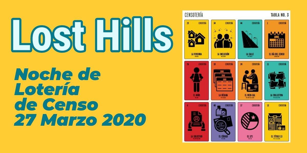Noche de Lotería de Censo 2020 en Lost Hills 27 Marzo CVIIC