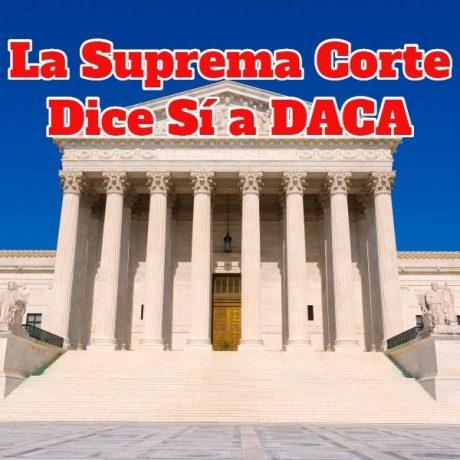Decisión de la Suprema Corte Sobre DACA