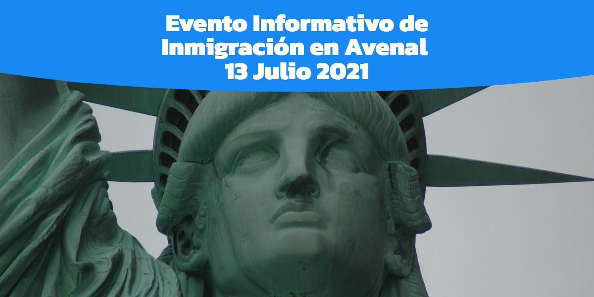 Evento Informativo de Inmigración Avenal 13 Julio 2021 CVIIC