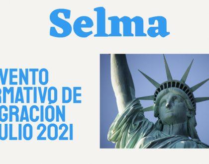 Evento Informativo de Inmigración Selma 27 Julio 2021 CVIIC