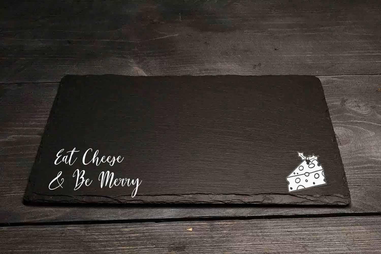 Eat Cheese & Be Merry Christmas Welsh Slate Cheeseboard Gift