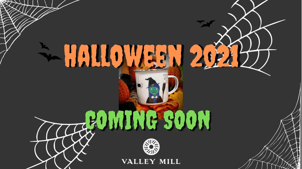 Banner saying Halloween 2021 coming soon to valley mill