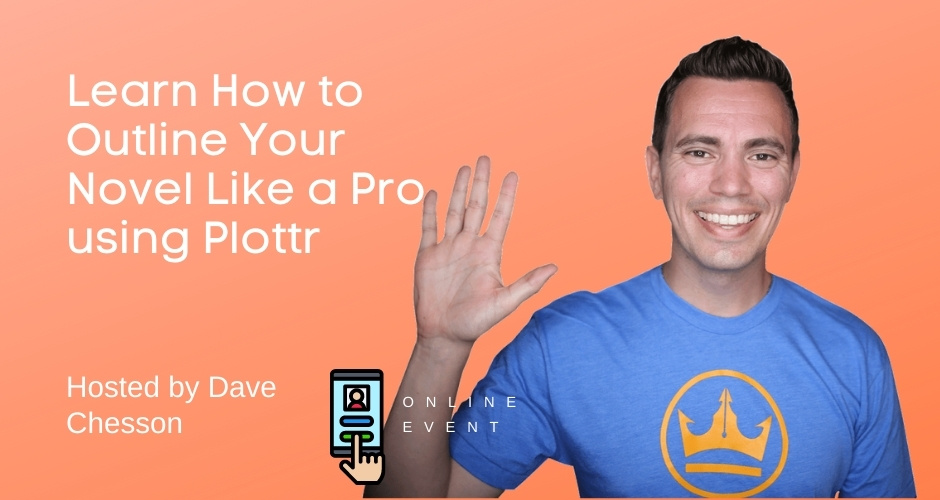 Learn How to Outline Your Novel Like a Pro - Q&A with Plottr founders & Dave Chesson