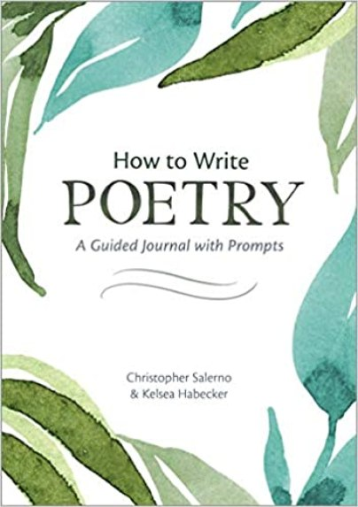 How to Write Poetry - A Guided Journal with Prompts to Ignite Your Imagination
