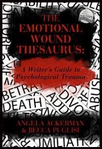 Writers Helping Writers - Emotional Wound Thesaurus