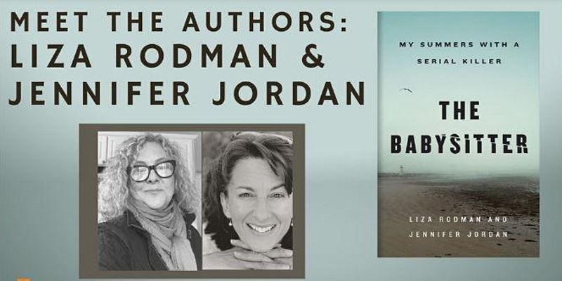 Author Talk The Babysitter: My Summers with a Serial Killer