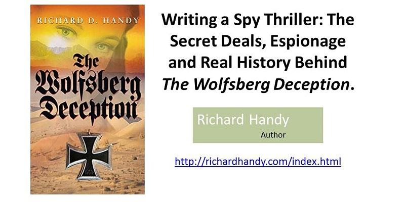 Writing a Spy Thriller- The Wolfsberg Deception