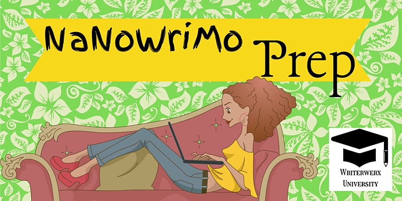NaNoWriMo Prep- Taking the stress out of the novel-writing process
