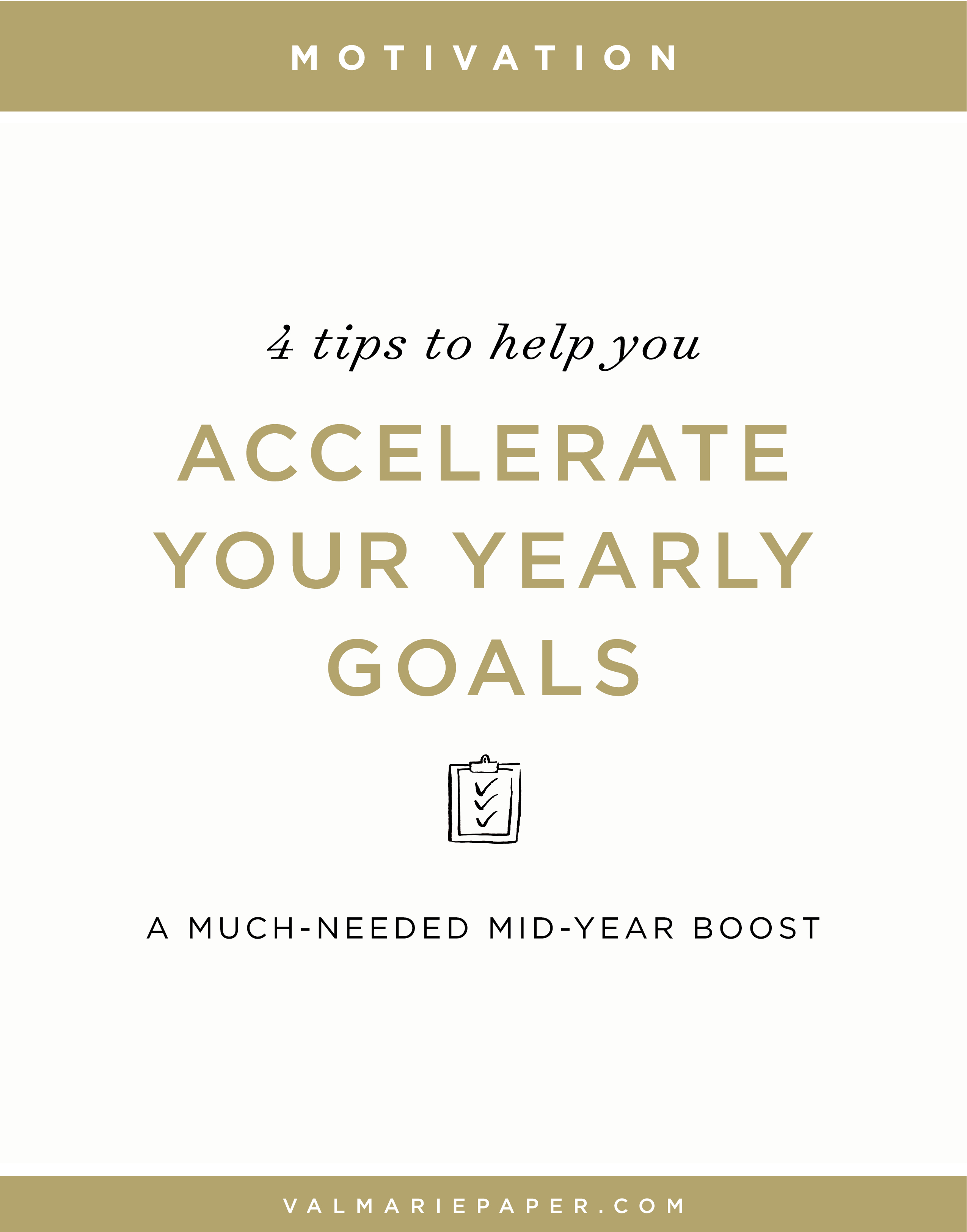 4 Tips To Accelerate Your Yearly Goals Val Marie Paper