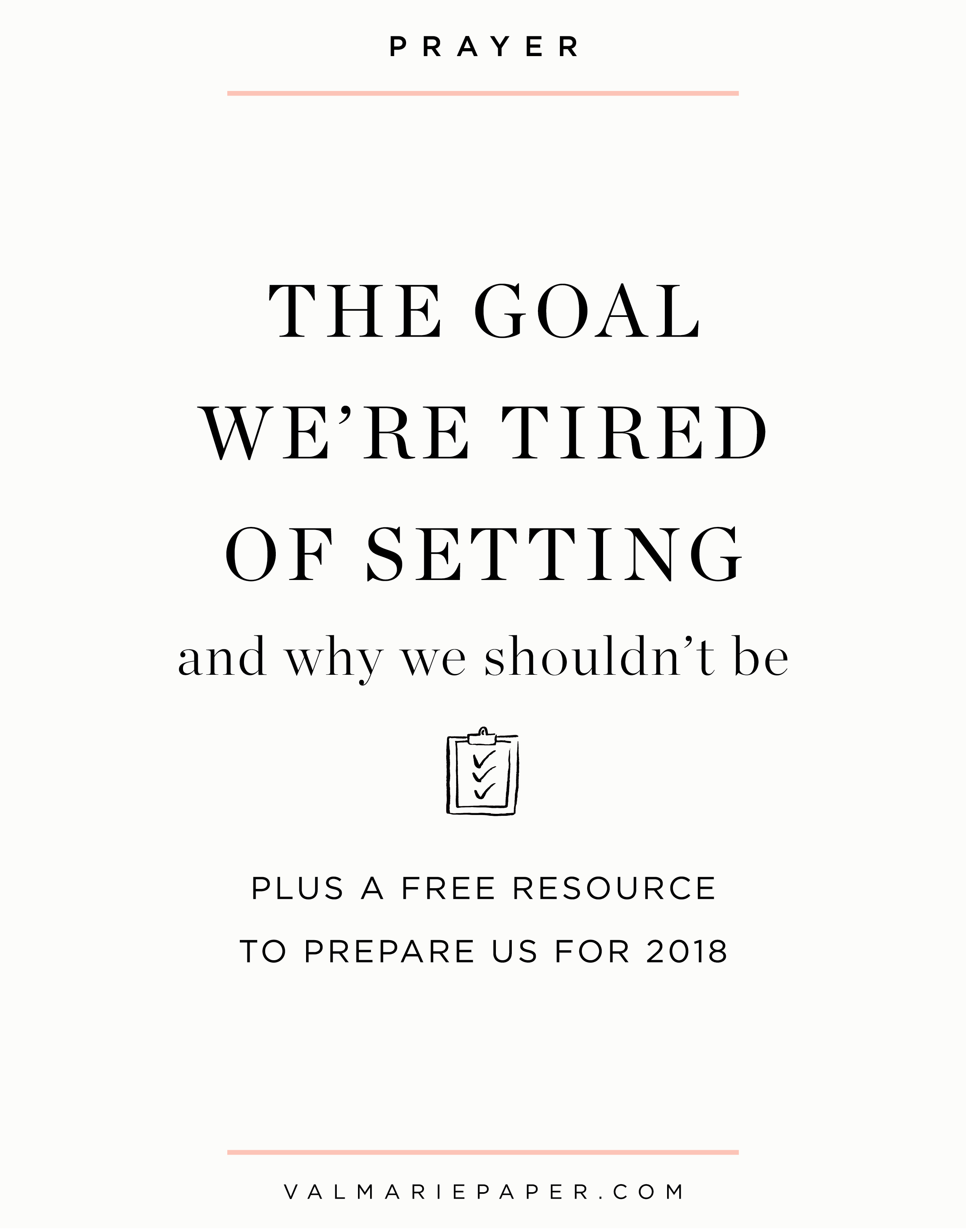 The Goal We Re Tired Of Setting And Why We Shouldn T Be Val Marie Paper
